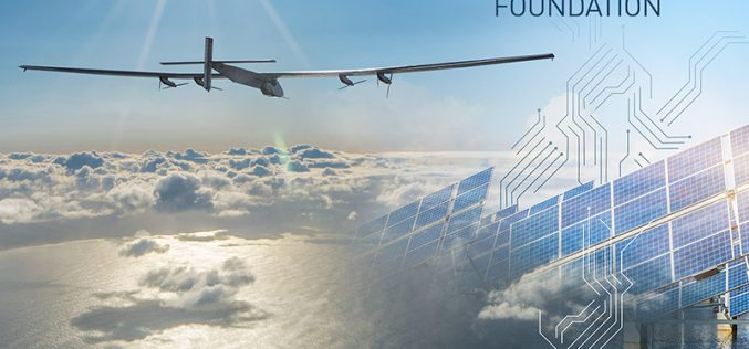 La Fondation Solar Impulse recherche des experts… et des projets !