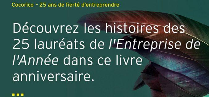 «Cocorico ! 25 ans de fierté d'entreprendre» – Le livre anniversaire de «l'Entreprise de l'Année» disponible dès maintenant !