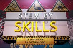 STEM by Skills : découvrez en vidéo les métiers techniques, technologiques et scientifiques !