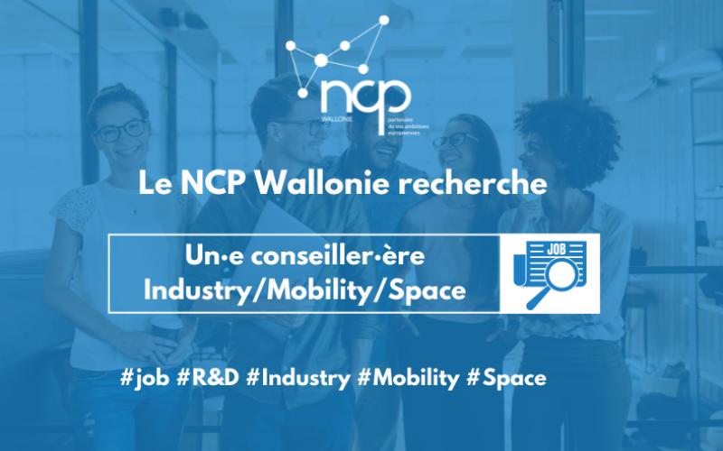 Le NCP recrute un·e conseiller·ère Industry-Mobility-Space !